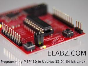 Programming MSP430 microcontrollers in 64-bit Ubuntu 12.04 Linux